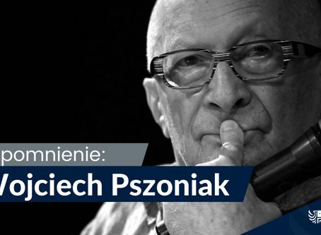 Wojciech Pszoniak - wspomnienie