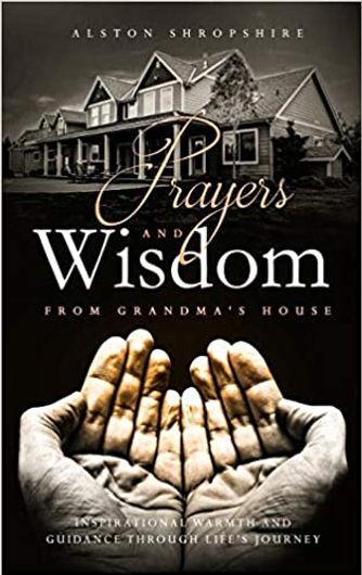 Prayers and Wisdom From Grandma's House - Hard Cover