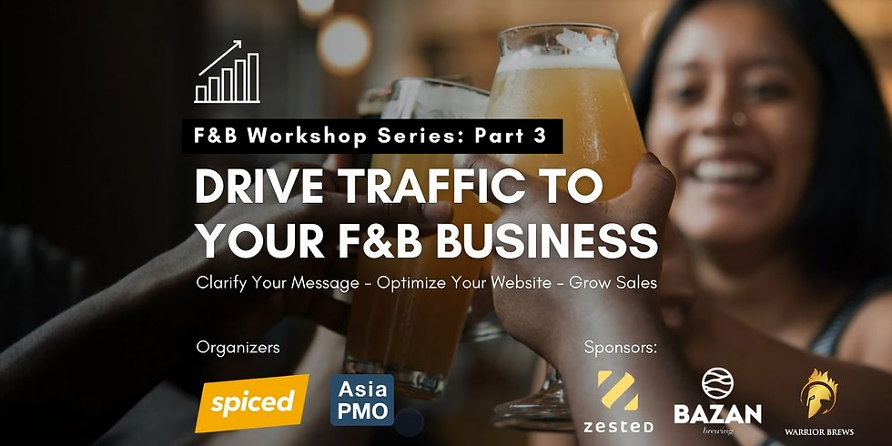 Drive traffic to your F&B business [marketing workshop]