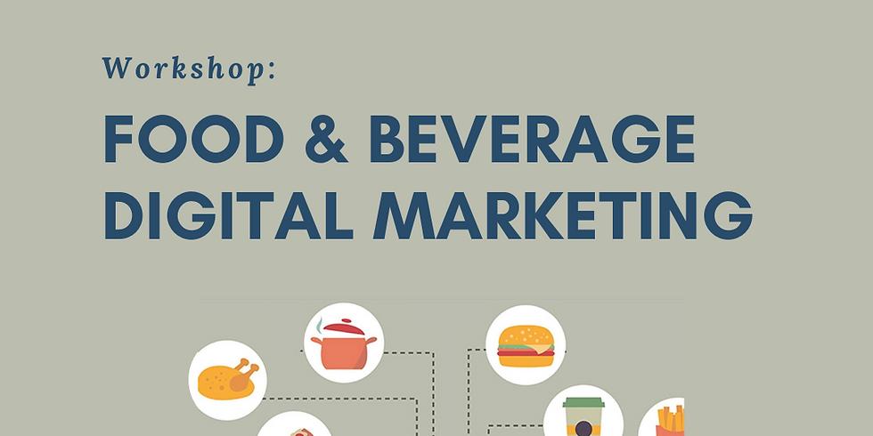 Food & Beverage Digital Marketing Workshop