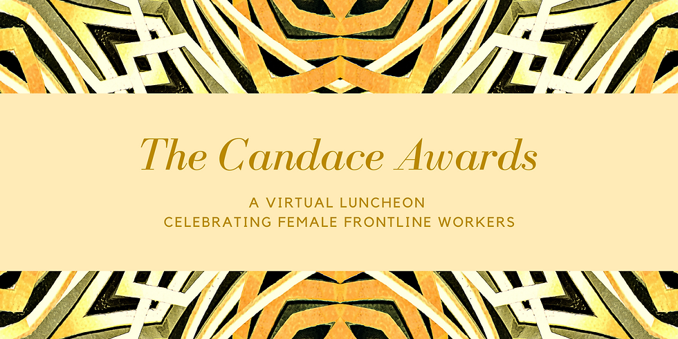 2021 Candace Awards: Celebrating Women of Distinction-Honoring Frontline Workers