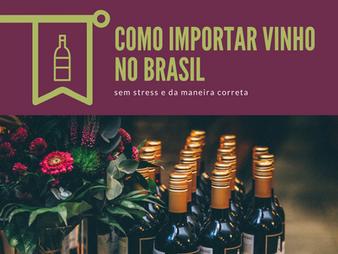 SLIDES: COMO IMPORTAR VINHO NO BRASIL
