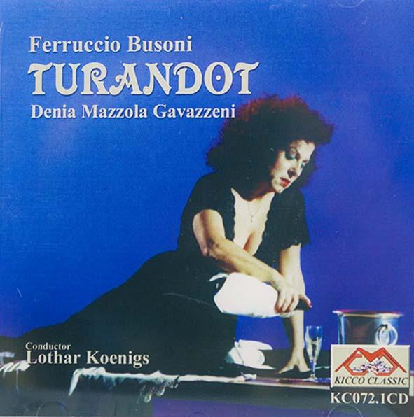 Denia Mazzola Gavazzeni Turandot Ferruccio Busoni