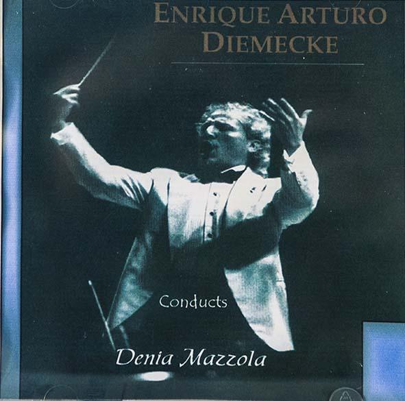 Denia Mazzola Gavazzeni Enrique Arturo Diemecke