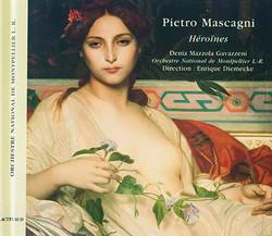 Denia Mazzola Gavazzeni Heroines Pietro Mascagni
