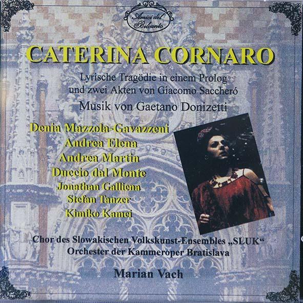 Denia Mazzola Gavazzeni Caterina Cornaro Donizetti Marian Vach