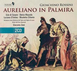 Denia Mazzola Gavazzeni Aureliano In Palmira Gioacchino Rossini nuova era