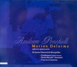 Denia Mazzola Gavazzeni Marion Delorme Amilcare Ponchielli