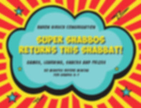 Super Shabbos Returns this Shabbat 11-2-