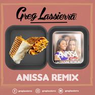 ANISSA ( GREG LASSIERRA REMIX )