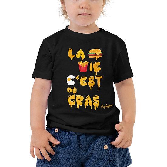 Tee Shirt La vie c'est du Gras