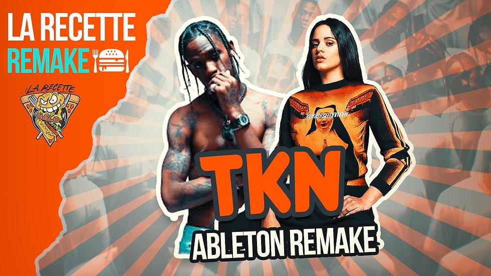 TKN REMAKE ( ABLETON REMAKE )
