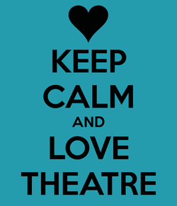 keep-calm-and-love-theatre-54