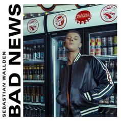 Sebastian Wallden - Bad News