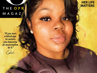 OPRAH HONORS BREONNA TAYLOR ON HISTORIC SEPTEMBER COVER OF O MAGAZINE