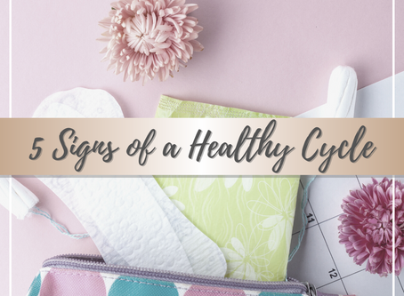 5 Signs of a Healthy Cycle