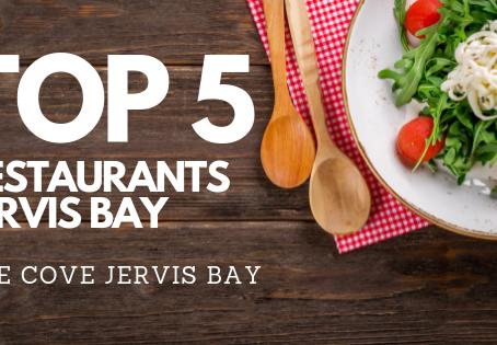 TOP 5 Restaurants in Jervis Bay