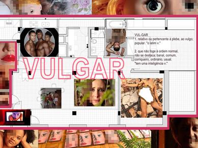 VULGAR - UM UNIVERSO DE IMAGENS DE ANDRÉ MEDEIROS