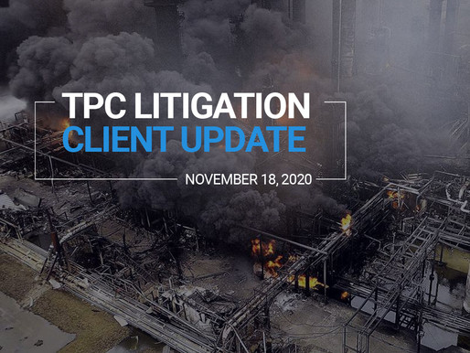 TPC Explosion Litigation Client Update | November 2020
