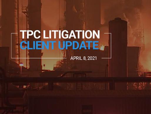 TPC Explosion Litigation Client Update | April 2021
