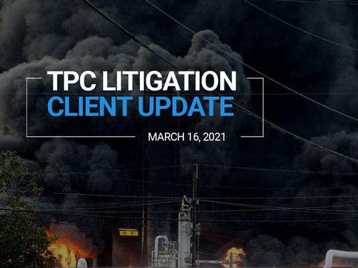 TPC Explosion Litigation Client Update   March 2021