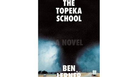 Up Next… Ben Lerner's latest, The Topeka School!