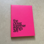 The Closer Together Things Are publication.mov