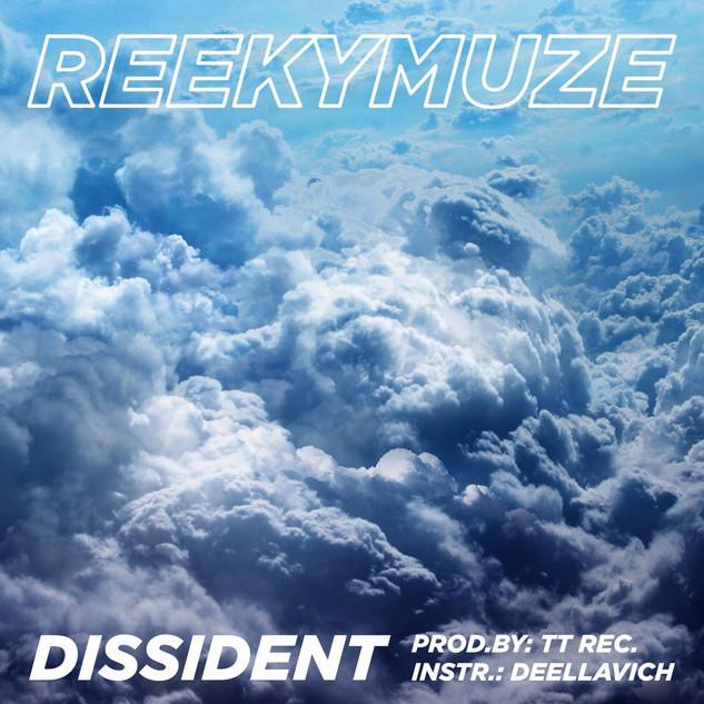 Обложка к треку  REEKYMUZE - Dissident  2018