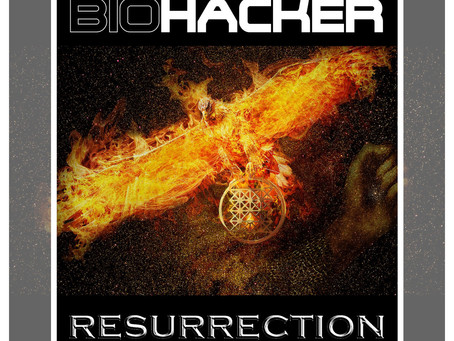 New Album!: Biohacker - Resurrection