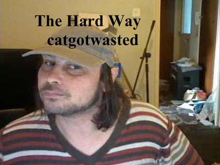 Fresh Trax! : Catgotwasted - The Hard Way
