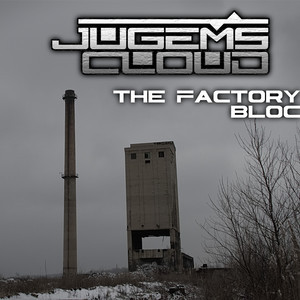 Fresh Trax! : Jugem's Cloud - The Factory Block
