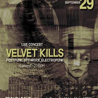 Live!: Velvet Kills - September 29th @ Bar Le Troubadour (Metz, France)