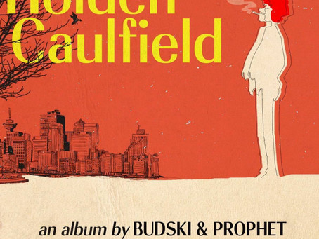 New Album!: Bud-ski & theProphet - Holden Caulfield