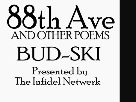 """Bud-Ski Releases Spoken Word Poetry Collection """"88th Ave And Other Poems"""""""