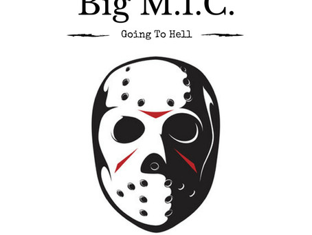 Fresh Trax! : Big M.I.C. - Going To Hell (prod. by C-Lance)