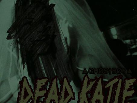 Review: GHØS†BØY - DEAD KATIE