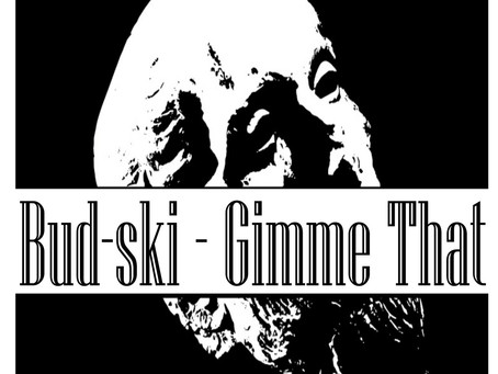 Fresh Trax!: Bud-ski - Gimme That