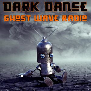 Catch Biohacker on Ghostwave Radio's Dark Dance July 24th 2020 Mix