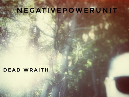 Fresh Trax! : Negative Power Unit - Dead Wraith