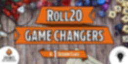 Roll20-Game-Changers-400px.jpg