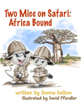 Two Mice on Safari:  Africa Bound
