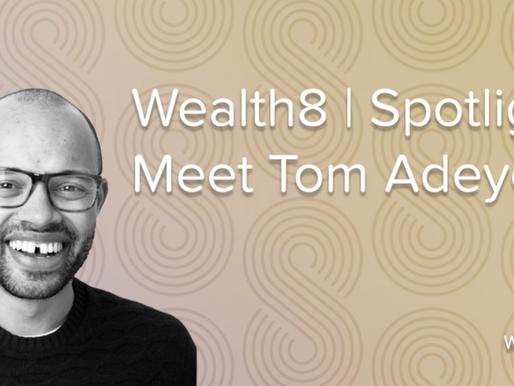 Spotlight: Meet Tom Adeyoola