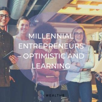 Millennial Entrepreneurs — Optimistic and Learning