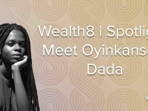 Spotlight: Meet Oyinkansola Dada
