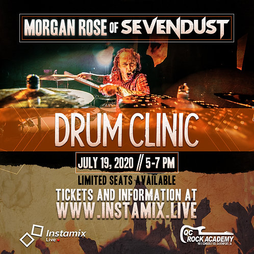July 19 - Drum Clinic w/ Morgan Rose of Sevendust