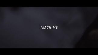 2017 Teach Me   Short Film