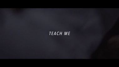 2017 Teach Me | Short Film