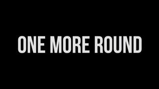 2014 One More Round   Documentary