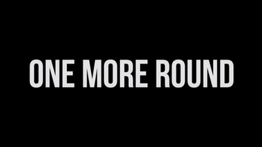 2014 One More Round | Documentary