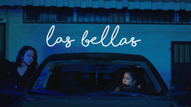 2019 Las Bellas | Short Film